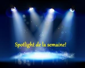spotlight de la semaine